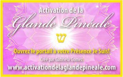 Activation de la glande pinéale